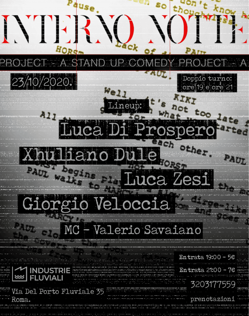 Interno Notte: A Stand Up Comedy Project