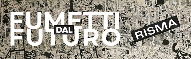 Biosfera, Blog Ecosistema culturale - Rubrica Fumetti dal Futuro