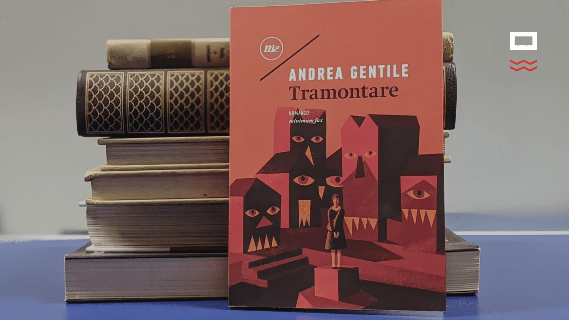 Tramontare di Andrea Gentile